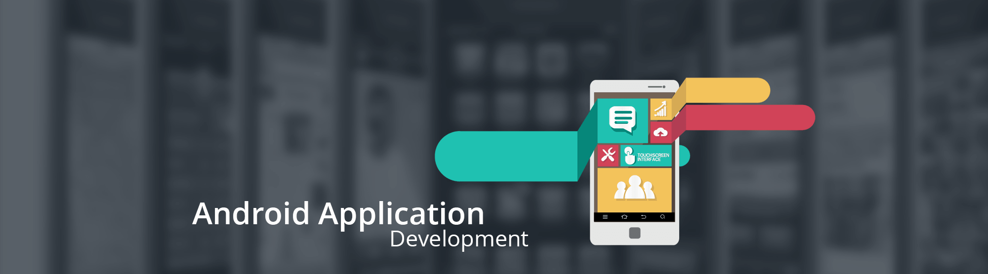 ANDROID DEVELOPMENT STUDIO, ANDROID APP DEVELOPMENT